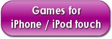 Games for iPhone / iPod touch